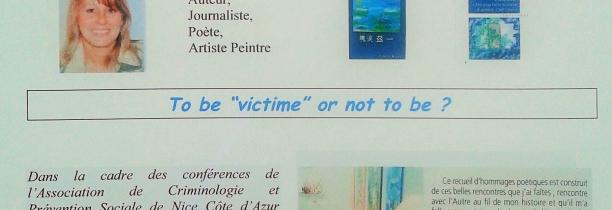 "CONFÉRENCE  ""To be ""victime"" or not to be ?""  Carole MAIRE lundi  5 octobre 2015"